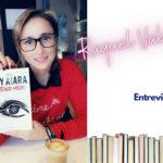 Entrevista a Raquel Valencia